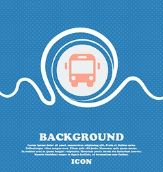 Bus sign icon Blue and white abstract background vector image