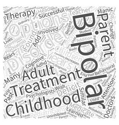 Childhood bipolar disorder Word Cloud Concept vector