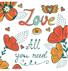 love is all you need concept card with flofal vector image