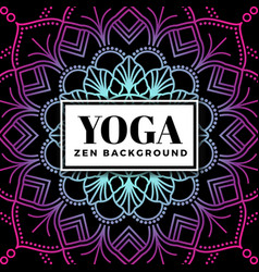 Yoga and zen background design with mandala vector