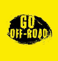 off road quote vector image