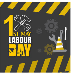 1st may labor day wrench gear yellow black backgro vector image