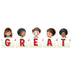 Children holding sign for word great vector