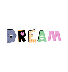 Dream lettering vector