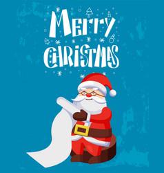 merry christmas santa claus reading wish list vector image