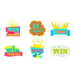 Win congrats colorful congratulation labels or vector