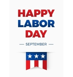 Happy Labor day Holiday in United States of vector image vector image
