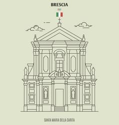 Chiesa di santa maria della carita in brescia vector