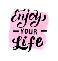 Enjoy your life font backgroundtrendy lettering vector