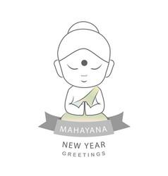 Happy mahayana new year- cute buddha with greeting vector