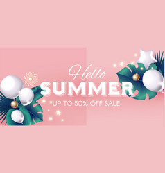 hello summer design tempkate with palm leaves vector image