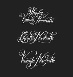 Set of happy vasanta navaratri hand written vector