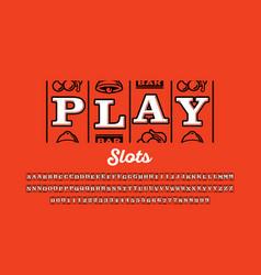 Slot machine style font triple sevens jackpot vector