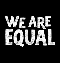 We are equal vector
