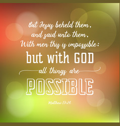 With god all things are possible vector