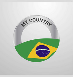 brazil my country flag badge vector image