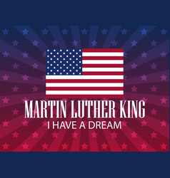 martin luther king day i have a dream festive vector image