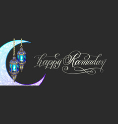 ramadan greeting card with moon lantern and hand vector image