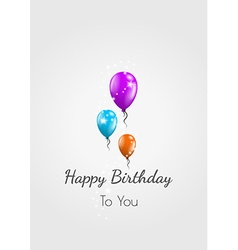 Happy birthday card and balloons vector