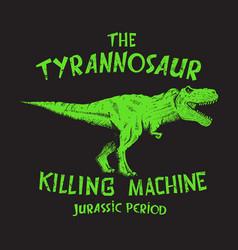 dangerous tyranosaur print vector image