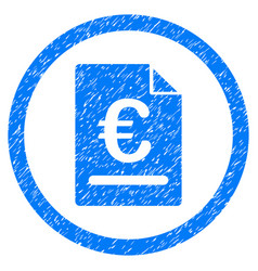 Euro invoice rounded icon rubber stamp vector
