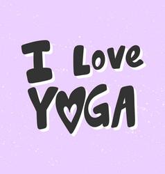 I love yoga sticker for social media content vector