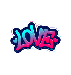 Love tag graffiti style label lettering vector