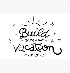 vacation with hand draw lettering vector image