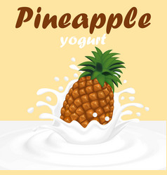 a splash of pineapple fruit yogurt vector image