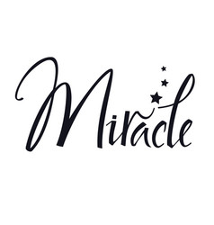 Miracle calligraphy hand lettering vector