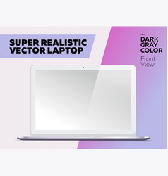 super realistic laptop with blank screen vector image vector image