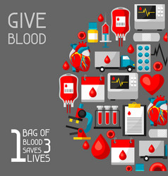 1 bag of blood saves 3 lives background with vector