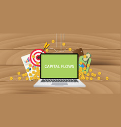capital flows with text on laptop display with vector image