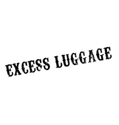 Excess luggage rubber stamp vector