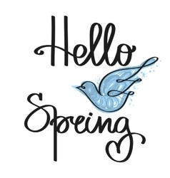 Handmade calligraphy and text Hello spring vector image