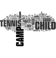 Is tennis camp a wise investment text background vector