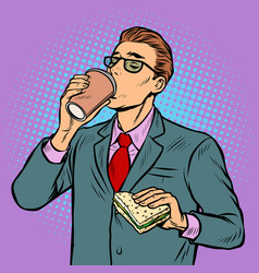 man drinking coffee and eating sandwich vector image