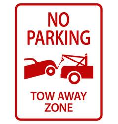 Tow away sign vector