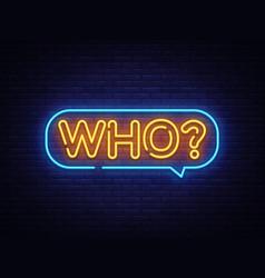 Who neon text neon sign design vector