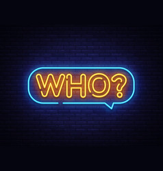 who neon text who neon sign design vector image