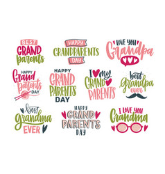 collection of grandparents day lettering isolated vector image