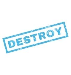 Destroy rubber stamp vector