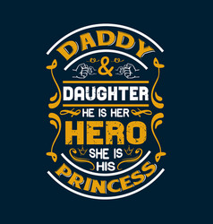 father t shirts design graphic typographic vector image