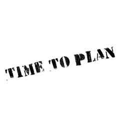 Time to plan stamp vector image vector image