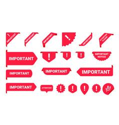 Important notice information banner label set vector