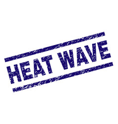 grunge textured heat wave stamp seal vector image