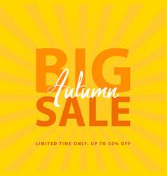 big autumn sale sign with retro pop art halftone vector image vector image