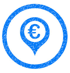 Euro map marker rounded icon rubber stamp vector