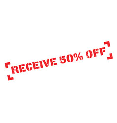 Receive 50 off rubber stamp vector