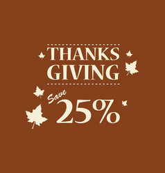 Happy thanksgiving card brown background vector